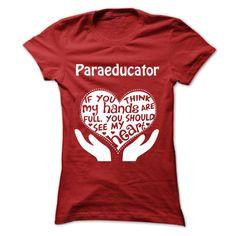 Paraeducator T-Shirt Full Heart !!!