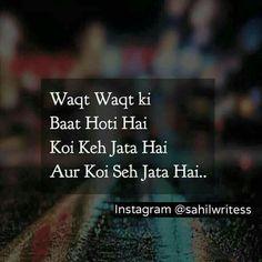 Hum to keh kar seh rahey hai kash waqt badal patey sab theek kar detey Funny True Quotes, Truth Quotes, Sad Quotes, Love Quotes, Heartbreak Quotes, Heartbroken Quotes, Deep Quotes, Change Quotes, Girl Quotes