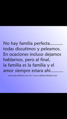 No hay familia perfecta
