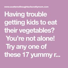 Having trouble getting kids to eat their vegetables? You're not alone! Try any one of these 17 yummy recipes made with Hidden Veggies to help get extra nutrition in their bellies without any complaint! I have 2 kids and their eating habits couldn't be more different. My daughter loves most veggies; squash, asparagus, broccoli and ... Read More about How to get your kids to eat their Veggies!