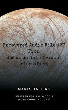 Recovered Audio File #27 From Research Ship Trident [cliassified]