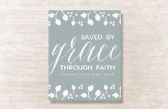 Saved by Grace Through Faith Print (Ephesians 2:8) on Etsy, $14.00