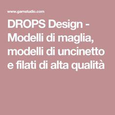 DROPS Design - Modelli di maglia, modelli di uncinetto e filati di alta qualità