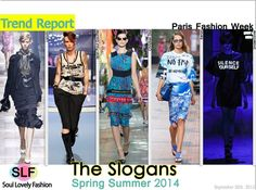 spring summer fashion trends for 2014 | The Slogans #Fashion #Trend for Spring Summer 2014 at #Paris Fashion ...
