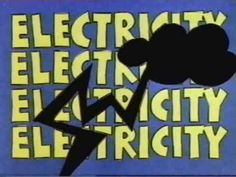 ELECTRICITY SONG: SchoolHouse Rock.     VOCAB: flip a switch, through wires, be wired to use it, power plant, burn fuel, steam, generate, generator, magnet, current, rotate, kite, lightening, a charge, static, building up, shock, zap him, current flowing, a circuit, voltage, watts, plug, potent