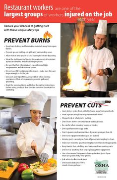 Restaurant workers are one of the largest groups of workers injured on the job each year : reduce your chances of getting hurt with these simple safety tips, by the Oregon Occupational Safety and Health Division