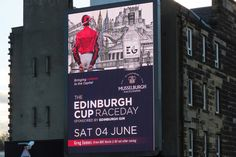 Outdoor advertising for Musselburgh Racecourse's Edinburgh cup Raceday #edinburghcup #MusselburghRacecourse