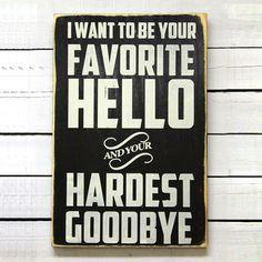 Favorite Hello Sign.