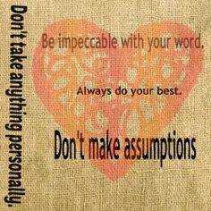 Imagine We All Lived the Four Agreements #positivity