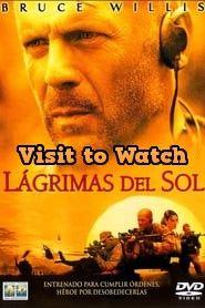 Hd Lagrimas Del Sol 2003 Pelicula Completa En Espanol Latino