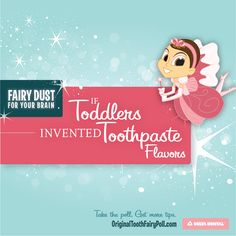 It's always such a struggle to get toddlers to scrub those teeth. Maybe if we let them invent toothpaste flavors, they'd be a little more willing. Click through for a few flavors I think the typical tot would adore. #OrigToothFairy #ToddlerToothpasteFlavors