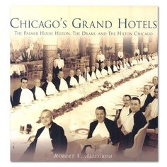 Chicago's Grand Hotels - Paperback Book