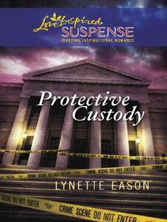 Protective Custody by Lynette Eason, http://www.amazon.com/dp/B003U89SGQ/ref=cm_sw_r_pi_dp_3NWFsb112BMY2