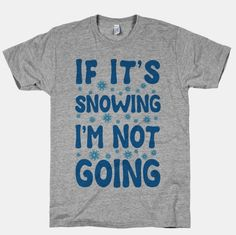 Tees That Completely Understand Your Winter Priorities | Social Explosion