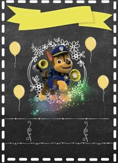 Chalkboard Patrulha Canina em branco Paw Patrol Party, Paw Patrol Birthday, 3rd Birthday, Birthday Parties, Cumple Paw Patrol, Cumple Toy Story, Fiesta Decorations, Party Time, Party Favors