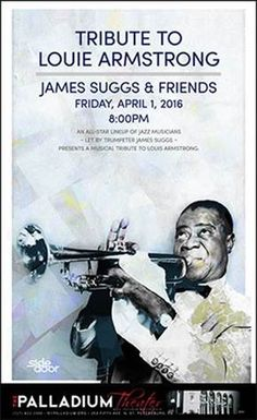 Louis Armstrong tribute at the Palladium on April 1st!
