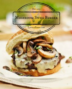 Classic Mushroom Swiss Burgers = Tasty BBQ! Simple ingredients make for big taste.