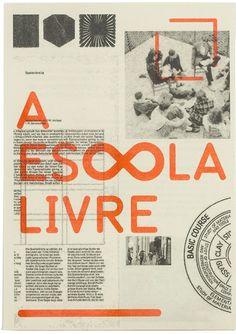 A ESCOLA LIVRE Flyer, 2015 Graphic Design Projects, Graphic Design Posters, Graphic Design Inspiration, Poster Designs, Editorial Layout, Editorial Design, Book Design, Ad Design, Magazin Design