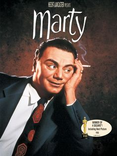 Marty— Acclaimed Paddy Chayefsky story of a shy butcher who falls in love with an equally lonely woman. Multi-Oscar winner, including Best Picture!  lonely Bronx butcher lives with his mother, and his simple-minded shyness and low self-esteem keep him dreaming of love. Best Picture winner is a slice-of-life Bronx tale about a shy and lonely butcher who sees the potential for a possible romance with a not-too-glamorous and equally shy schoolteacher. Oscars went to director Delbert Mann and…