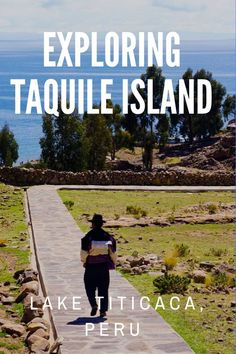 Exploring Taquile Island, Lake Titicaca, Peru - Uros Floating Island, Peru Travel Bucket List destinations, Travel Guide for Peru, Puno, Ica culture, lake titicaca peru floating island, lake titicaca tours from puno, taquile island textiles  ☆☆ Travel Gui