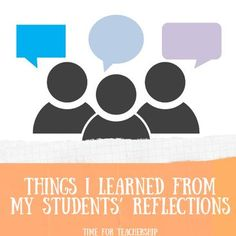 Things I Learned From My Students' Reflections. Using actual feedback from my high school students, I share 3 key ideas for amplifying student engagement,