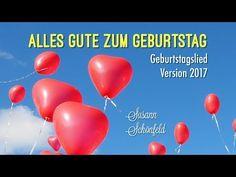 Geburtstagslied ❤️Neues schönes Geburtstagslied❤️Alles Gute zum Geburtstag NEU 2017 Susann Schönfeld - YouTube