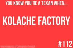 You know you're a Texan when... - submitted by http://texasjunkie.tumblr.com/