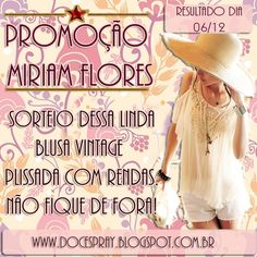 Sorteio Miriam Flores Importadoshttp://docespray.blogspot.com.br/2013/11/33-promocao-miriam-flores-importados.html?utm_source=feedburner&utm_medium=email&utm_campaign=Feed:+DoceSpray+(Doce+Spray)