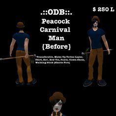 27-__odb__-peacock-carnival-man-before.png http://slurl.com/secondlife/Spini/237/247/30
