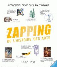 Le Zapping de l'Histoire des Arts / Gérard Denizeau. Larousse essais et documents, 2016     7(091) DEN            https://hip.univ-orleans.fr/ipac20/ipac.jsp?session=138TH38729472.16&menu=search&aspect=subtab48&npp=10&ipp=20&spp=20&profile=scd&ri=&index=.GK&limitbox_1=none&term=zapping+histoire+arts