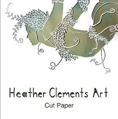 """I published a book!  Click to buy!  """"Paper Cut Art by Heather Clements"""""""