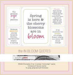 "spring quotes ""in bloom"" Free Printable 3by4 cards @smithakatti"