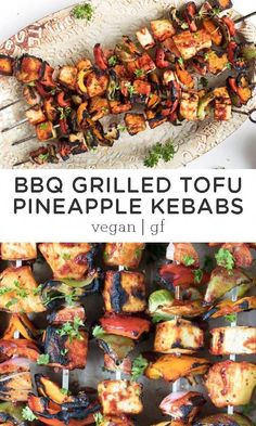 Low Unwanted Fat Cooking For Weightloss Barbecue Grilled Pineapple And Tofu Kebabs Are The Perfect Summer Meal Easy, Healthy And Light, Yet Still Super Satisfying. These Skewers Are Made On The Grill And Great For A Crowd At Your Bbq Or For Your Of Jul Vegan Bbq Recipes, Healthy Summer Recipes, Vegan Dinners, Beef Recipes, Whole Food Recipes, Grilled Tofu Recipes, Grilling Recipes, Healthy Camping Meals, Bbq Meals