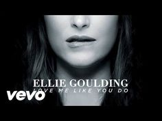 50 Sombras de Grey- Ellie Goulding - Love Me Like You Do - YouTube