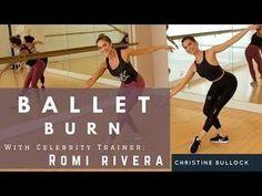 Ballet Burn With Christine Bullock and Romi Rivera - YouTube