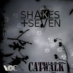 Shakes + Seven — Catwalk [V.O.C Records] :: Beatport