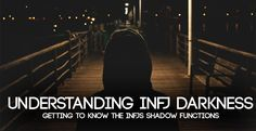 INFJ Shadow Functions