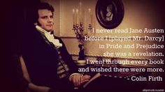 Colin Firth on reading Pride and Prejudice for the first time.