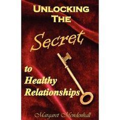 Unlocking the Secret to Healthy Relationships (Paperback)  gift.skincaree.co...  0977969061 margaret personal-development