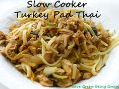 Slow Cooker or Crock pot Turkey Pad Thai, a clean eating recipe that you can easiy make gluten free by picking GF noodles, use up extra leftover turkey #eatclean #cleanEating #slowcooker #crockpot
