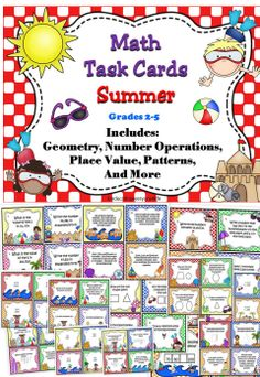 Math Task Cards - Summer This set includes 55 math task cards. These task cards work great in math centers, stations, or as test review.