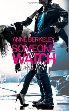 Someone To Watch Over Me Anne Berkely