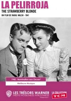 The Strawberry Blonde - La Pelirroja - 1941