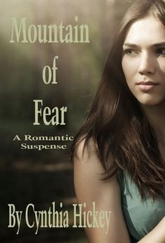 Mountain of Fear  by Cynthia Hickey  Widowed and broke, Rachel Kent collects her two children, packs up their belongings, and heads across the Ozarks to stay with her parents. They stop for the night at a newly opened campground, then take a short hike. The three return to find the other occupants of the campground murdered.