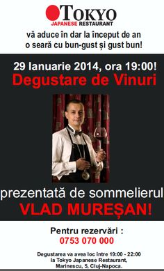 You buy the Sushi, we give you the Wine! 29 January, 7.00 p.m. Marinescu, 5, Cluj-Napoca 0753 070 000