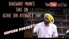 Bhagwant Mann Take on Achhe Din Ayanwale Hai