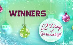 See the Winners from Day 6 of 12 Days!