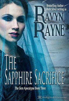 The Sapphire Sacrifice (Gem Apocalypse Book 3) by Ravyn Rayne http://www.amazon.com/dp/B0148UYPP8/ref=cm_sw_r_pi_dp_luN2vb12R8Z9G