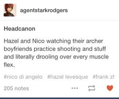 I can't imagine hazel or nico drooling over guys but I didnt think about the similarities there
