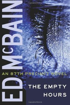 The Empty Hours (87th Precinct Mysteries) by Ed McBain